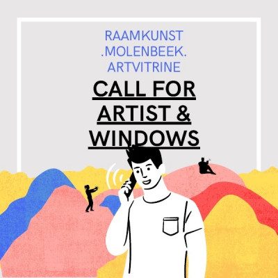 Call for Artist & Windows